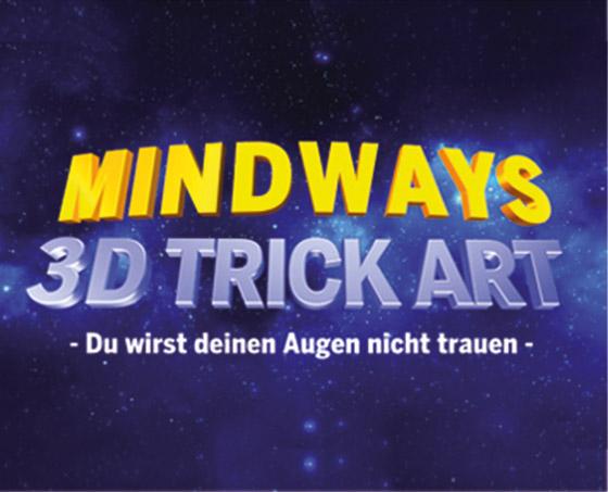 MINDWAYS 3D TrickArt